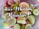 Resepi mudah : Acar Mentah Kelantan