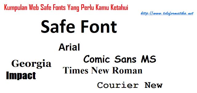 Kumpulan Web Safe Font Yang Perlu Kamu Ketahui