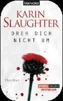 http://www.randomhouse.de/Taschenbuch/Dreh-dich-nicht-um-Thriller/Karin-Slaughter/e443085.rhd