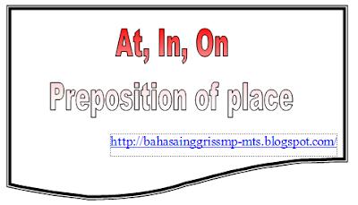 kita dalam memperkenalkan diri akan menyebutkan alamat kita Preposition at  in on untuk daerah  place