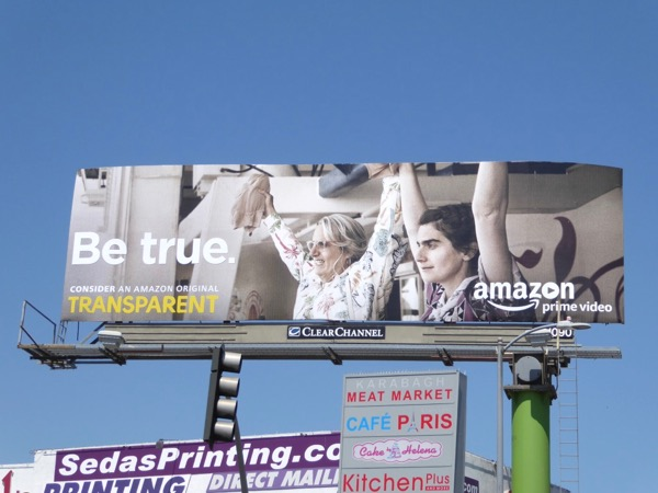 Transparent season 3 Be True Emmy FYC billboard