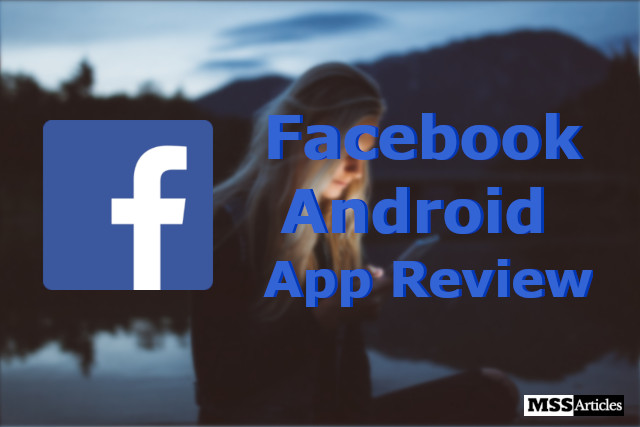Facebook Android App Review: [Rating: 3/5]