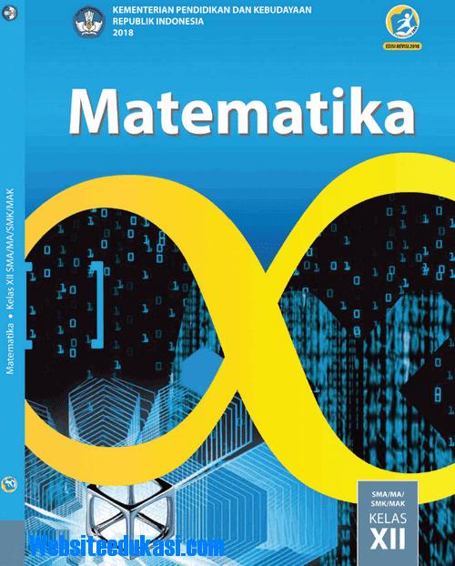 File Pendidikan Buku Matematika Wajib Kelas 12 SMA K13 Revisi 2018