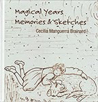 Magical Years: Memories & Sketches