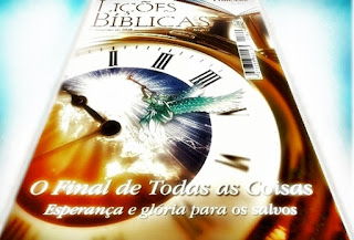 Lições Bíblicas (CPAD). o Final de Todas as Coisas - Esperança e glória para os salvos. Lição 12: Novos Céus e Nova Terra.