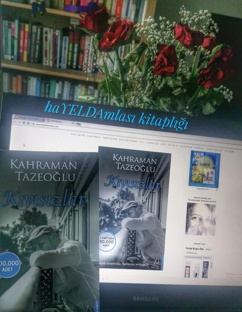 KIYISIZLAR  / KAHRAMAN TAZEOĞLU