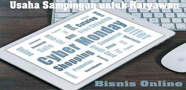 usaha sampingan untuk karyawan bisnis online