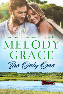 The Only One: Sweetbriar Cove Book 3, Melody Grace
