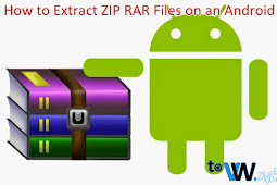 How to Extract ZIP RAR Files on an Android
