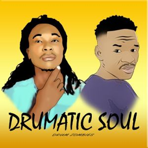 Drumatic Soul - Couple Times