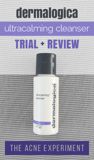 Dermalogica Ultracalming Cleanser Trial + Review :: The Acne Experiment