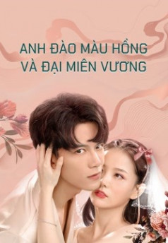 Anh Đào Màu Hồng Và Đại Miên Vương - Pink Sakura and the King of Sleep (2021) (2021)