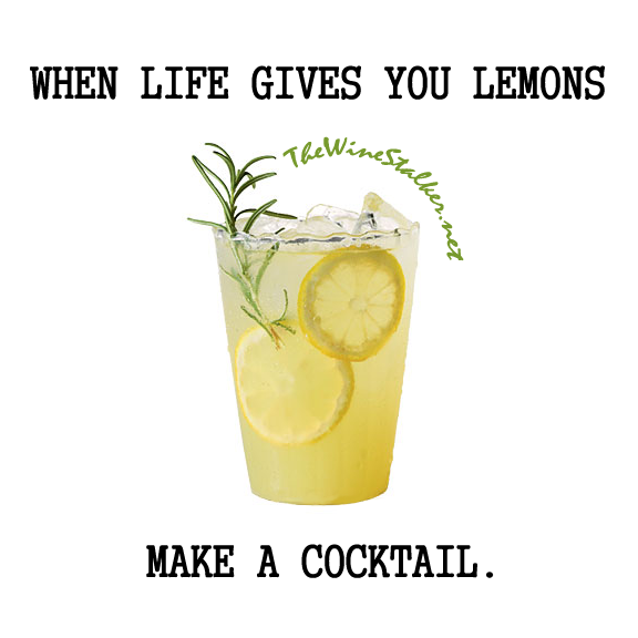 When life gives you lemons, make a cocktail.