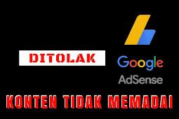 Solusi Ditolak Google Adsense Karena Konten Tidak Memadai