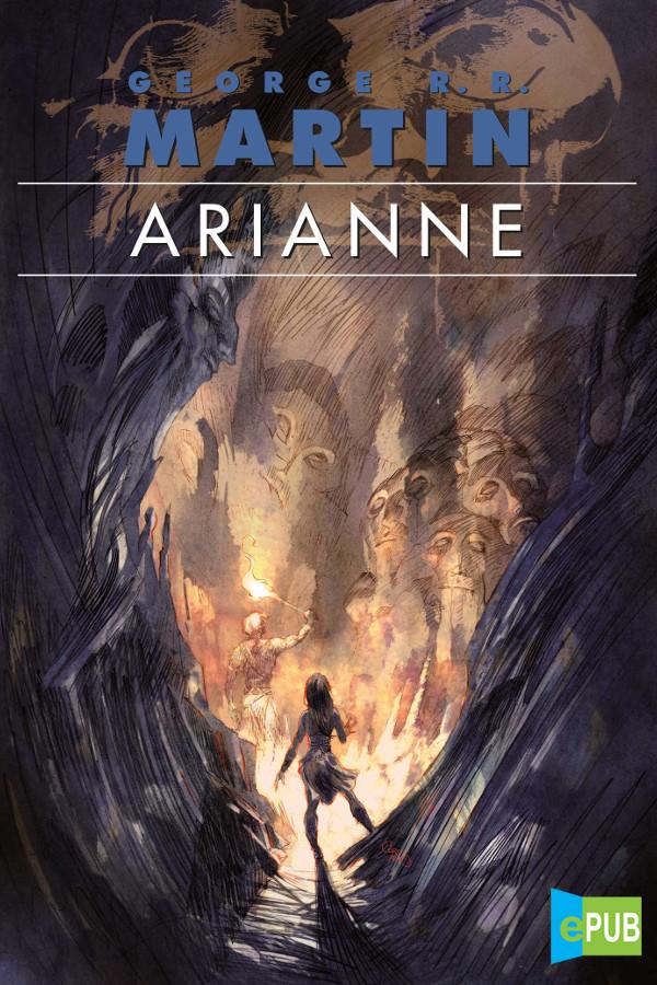 Arianne – George R. R. Martin [MultiFormato]