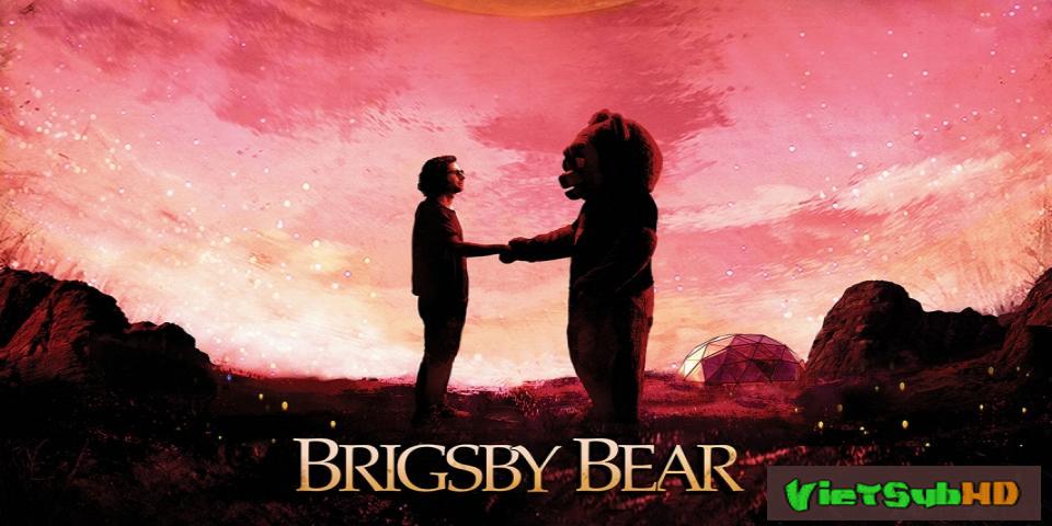 Phim Gấu Brigsby VietSub HD | Brigsby Bear 2017