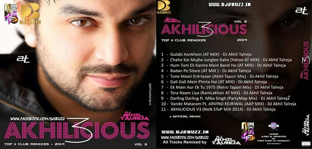 AKHILICIOUS VOL.3 B DJ AKHIL TALREJA