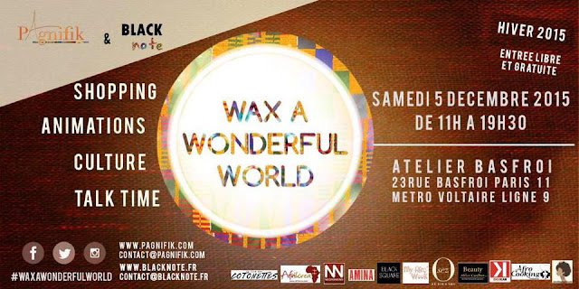Pagnifik Wax A Wonderful World hiver 2015