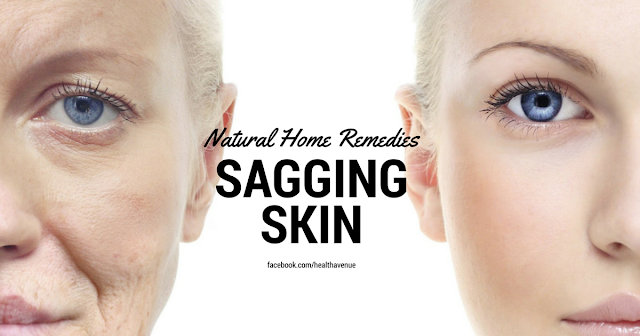 natural home remedies sagging skin
