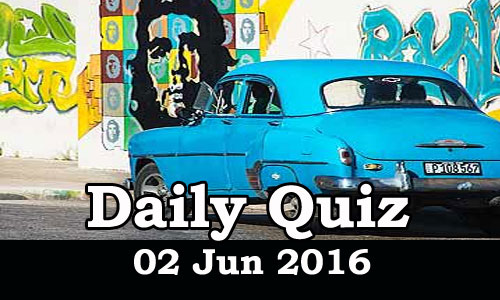 Daily Current Affairs Quiz - 02 Jun 2016