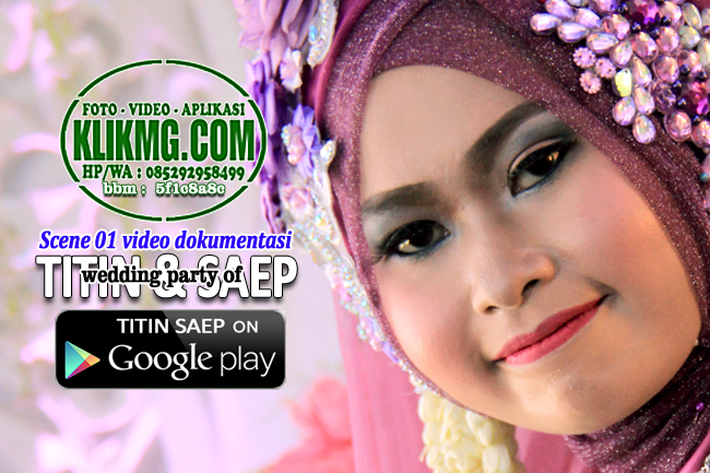 Scene 01 Video Wedding TITIN & SAEP
