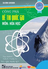 Công Phá Đề Thi Quốc Gia Môn Hóa Học - Nhiều Tác Giả