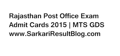 Rajasthan Post Office Exam Admit Cards 2015