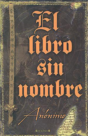 """Libros en el Sótano: Reseña de """"El libro sin nombre"""""""