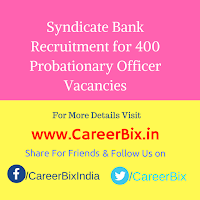 Syndicate Bank Recruitment for 400 Probationary Officer Vacancies