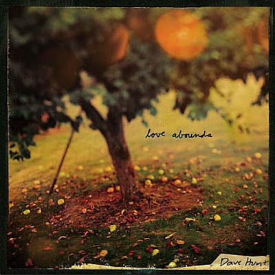 Dave Hunt-Love Abounds-