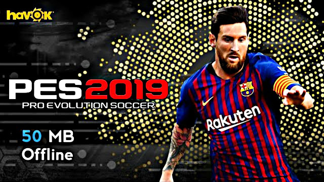 PES 2019 Lite 50 MB Android Offline Patch 2011 New Kits,Squad Update