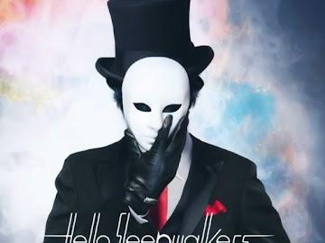 Hello Sleepwalkers - Goya no Machiawase