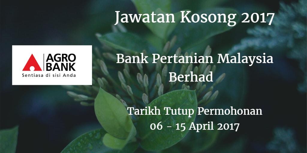 Jawatan Kosong Agrobank 06 - 15 April 2017
