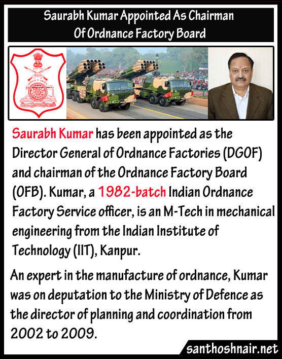 Saurabh Kumar Appointed As Chairman of Ordnance Factory Board