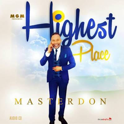 Music: Master Don – Highest Place