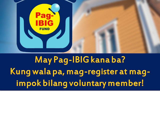 "Don't you know that you can be a voluntary member of Pag-IBIG and save even if you are still looking for a job, a public official or employee that is not covered by GSIS?  According to Pag-IBIG website, ""An individual at least 18 years old but not more than 65 years old may register with the Fund under voluntary membership. However, said individual shall be required to comply with the set of rules and regulations for Pag-IBIG members including the amount of contribution and schedule of payment. In addition, they shall be subject to the eligibility requirements in the event of availment of loans and other programs/benefits offered by the Fund."""