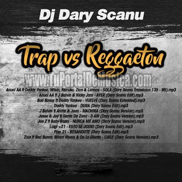 Dary Scanu Pack Reggaeton Vs Trap Latino (2018)