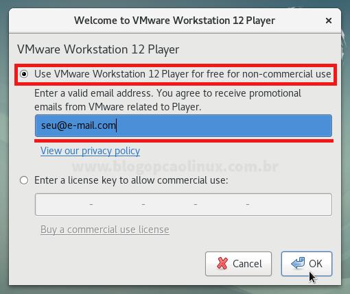 Insira o seu e-mail para poder utilizar o VMware Workstation Player gratuitamente para uso não comercial