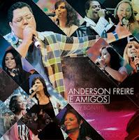 Anderson Freire E Amigos 2014