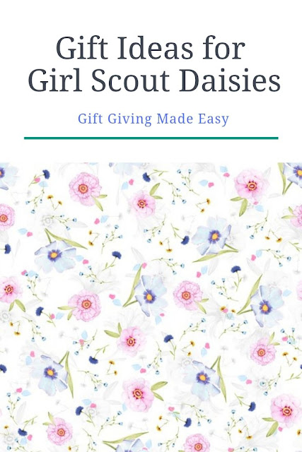 Gift Ideas for Girl Scout Daisy Scouts