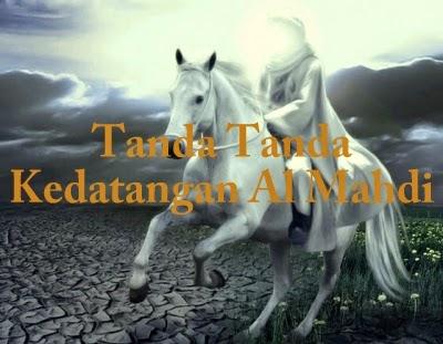 Tanda Tanda Kedatangan Al Mahdi