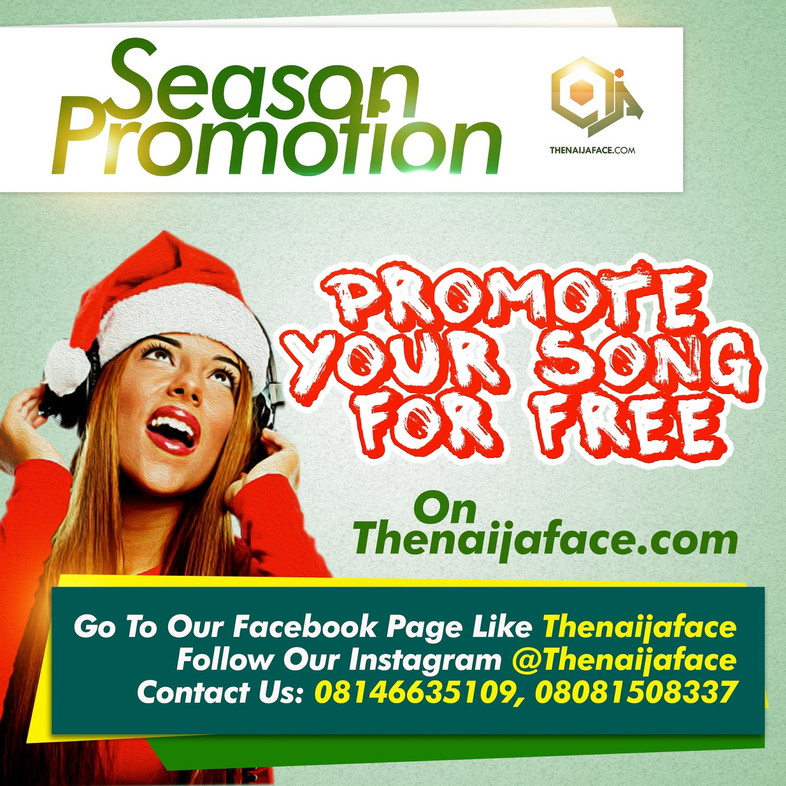 SEASONS PROMO] #Thenaijaface Free Music Promotion - Welcome To