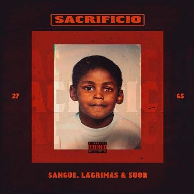 Plutonio - Sacrifício Sangue, Lágrimas, Suor (Album) [DOWNLOAD]