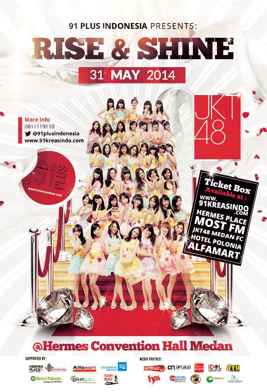 Konser JKT48 Medan - Rise & Shine