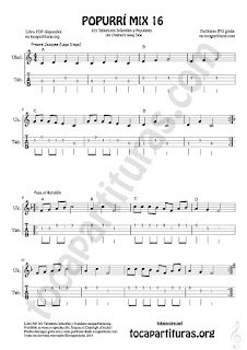 Tablatura y Partitura de Ukele Popurrí Mix 16 Partituras de Freere Jacques, Pasa el Batallón, Eram Sam Sam Tablature Sheet Music for Ukelele Music Scores Tabs