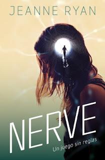 """""""Nerve, un juego sin reglas""""  de Jeanne Ryan"""