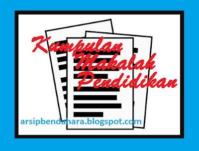 Download Contoh Makalah Pendidikan Lengkap terbaru