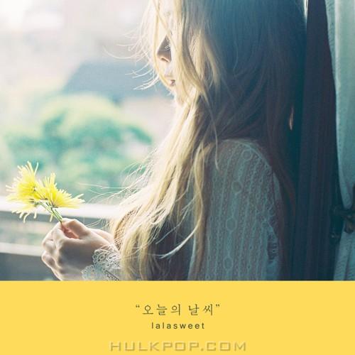 lalasweet – 오늘의 날씨 – Single