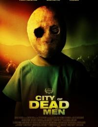 City of Dead Men   Bmovies
