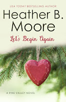 Heidi Reads... Let's Begin Again by Heather B. Moore